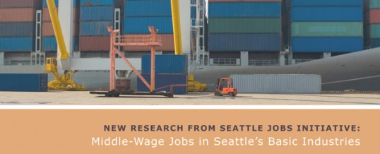 New Report: Middle-Wage Jobs in Seattle's Basic Industries